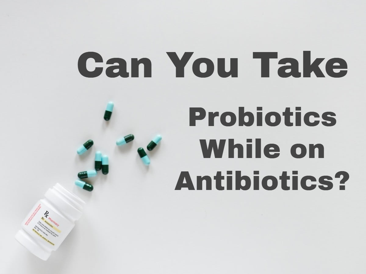 foto How to Take Antibiotics with Probiotics