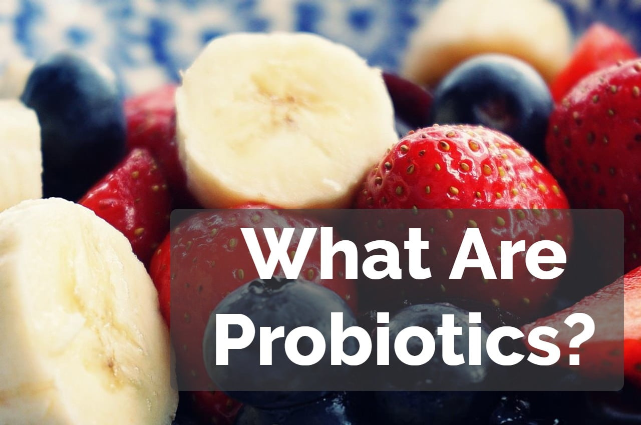 Cover image of fruit for article about 'what are probiotics?""
